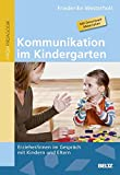 Kommunikation im Kindergarten: Erzieher/innen im Gespräch mit Kindern und Eltern. Mit Download-Materialien bei Amazon kaufen