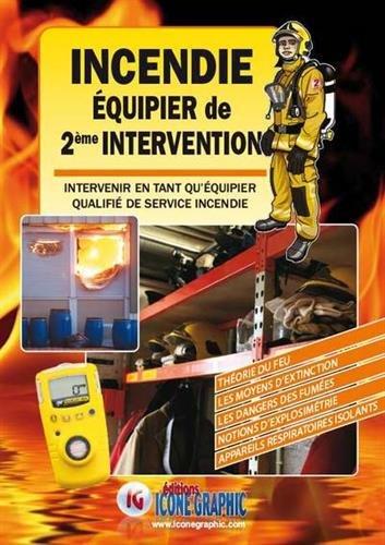 Livre Incendie Equipier de Seconde Intervention par Icone Graphic