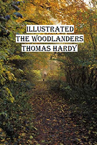 The Woodlanders Illustrated (English Edition) eBook: Thomas Hardy ...