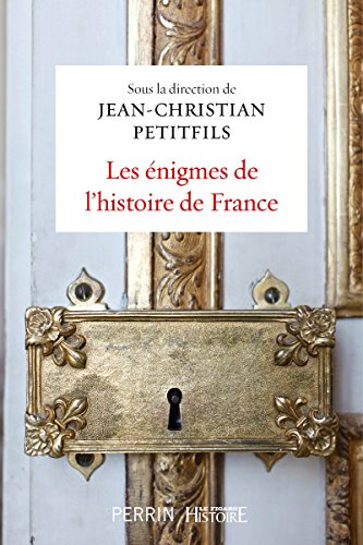 Les nigmes de l'histoire de France