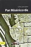 Telecharger Livres Par Misericorde (PDF,EPUB,MOBI) gratuits en Francaise