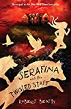 Front cover for the book Serafina and the Twisted Staff by Robert Beatty