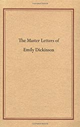 The Master Letters of Emily Dickinson by Emily Dickinson (1998-07-31)