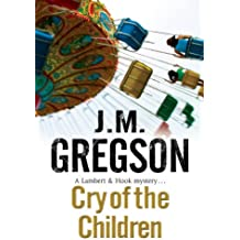 Cry of the Children (Lambert and Hook Mysteries)