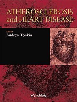 Atherosclerosis And Heart Disease por Andrew Tonkin epub