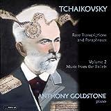 Tchaikovsky: Rare Transcriptrions and Paraphrases Volume 2 (Ballet)