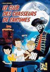 Club des Chasseurs de Fantomes