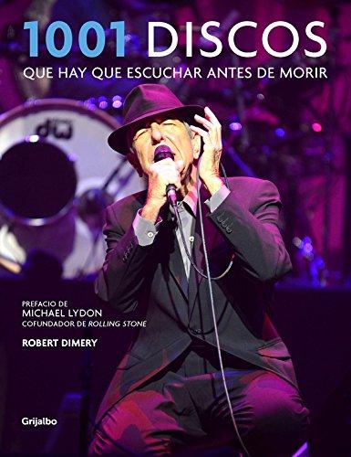 1001 discos que hay que escuchar antes de morir (Ocio y entretenimiento) por Robert Dimery