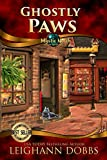 Ghostly Paws by Leighann Dobbs