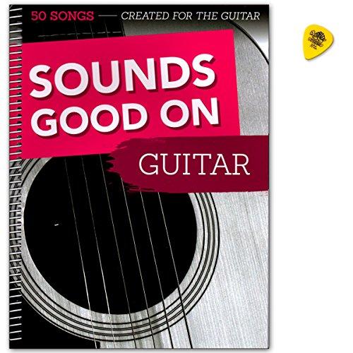 Sounds Good On Guitare: 50 chansons créées pour la guitare - Livre de chansons - Niveaux débutants à moyen - Avec Dunlop Plek par  Bosworth Music