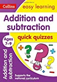 Addition & Subtraction Quick Quizzes Ages 7-9 (Collins Easy Learning KS2)