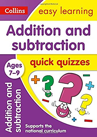 Addition & Subtraction Quick Quizzes Ages 7-9 (Collins Easy Learning