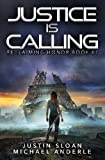 Justice is Calling: A Kurtherian Gambit Series: Volume 1 (Reclaiming Honor)