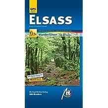Elsass MM-Wandern: Wanderführer mit GPS-kartierten Routen.