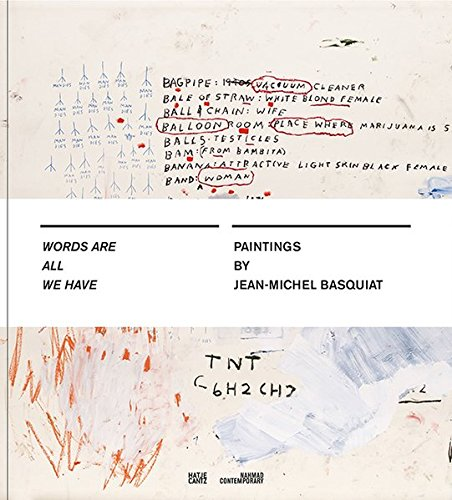 Words are All We Have: Paintings by Jean-Michel Basquiat