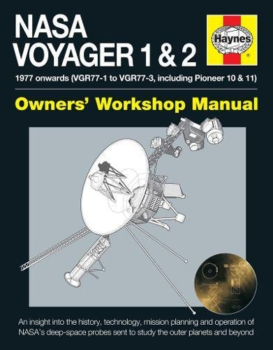 Nasa Voyager 1 & 2 Owners' Workshop Manual: 1977 onwards (VGR77-1 to VGR77-3, including Pioneer 10 & 11) por Christopher Riley
