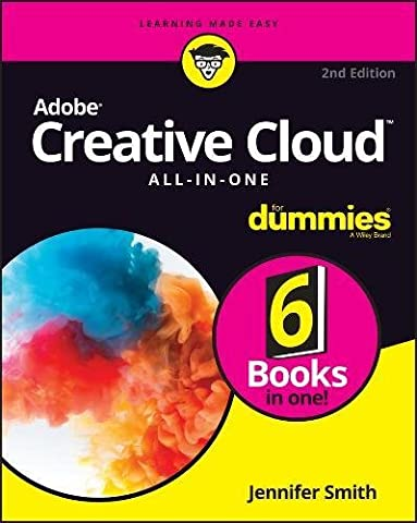 Adobe Creative Cloud All-in-One For Dummies (For Dummies