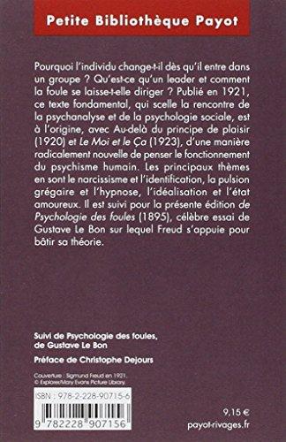 """Psychologie des foules et analyse du moi - Suivi de """"psychologie des foules"""" de Gustave Le Bon"""