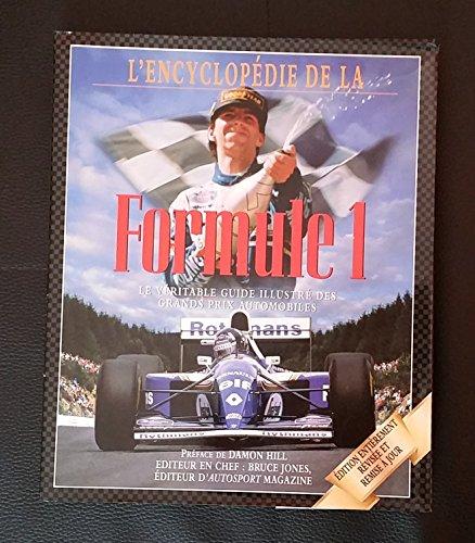 ENCYCLOPEDIE DE LA FORMULE 1 GRANDS PRIX AUTOMOBILE SPORT [auteur : jones bruce] [éditeur : EDITION DE L' OLYMPE] [année : 1996] par jones bruce