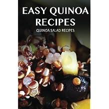 Quinoa Salad Recipes (Easy Quinoa Recipes) by Marriah Tobar (2015-01-13)