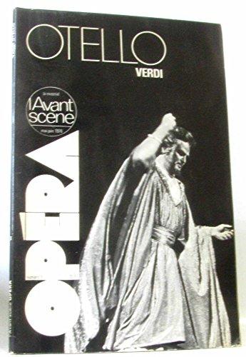 L'avant-scène opéra n° 3 ( mai -juin 1976 ): otello ( verdi )