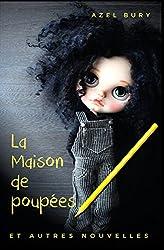 La Maison de poupées: et autres nouvelles