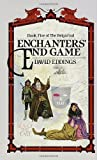 Enchanters' End Game (The Belgariad, Band 5)
