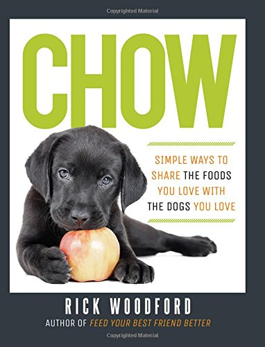chow-simple-ways-to-share-the-foods-you-love-with-the-dogs-you-love
