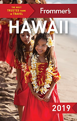 Frommer's Hawaii 2019 (Frommer's Complete Guide)