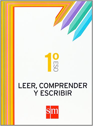 Leer, comprender y escribir. 1 ESO - 9788467511413 por Ángeles Bengoechea