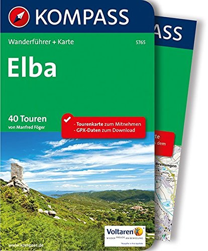 Elba: Wanderführer mit Extra-Tourenkarte 1:35.000, 40 Touren, GPX-Daten zum Download.: Wandelgids met overzichtskaart (KOMPASS-Wanderführer, Band 5765)