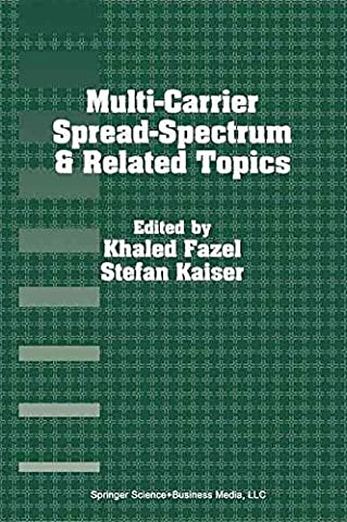 [(Multi-carrier Spread-spectrum and Related Topics)] [Edited by Khaled Fazel ] published on (February, 2002)