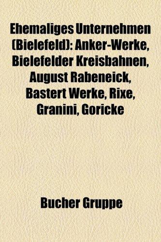 ehemaliges-unternehmen-bielefeld-anker-werke-bielefelder-kreisbahnen-august-rabeneick-bastert-werke-