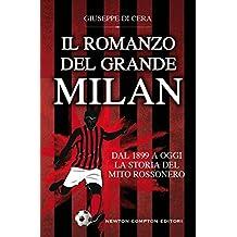 Il romanzo del grande Milan (eNewton Saggistica) (Italian Edition)