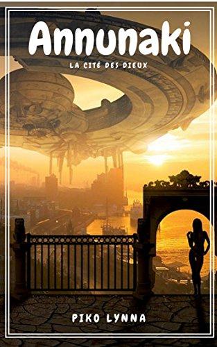 Annunaki: La cité des Dieux par [Lynna, Piko]