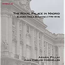 The Royal Palace In Madrid. Eleven Viola Sonatas (1778-1818)