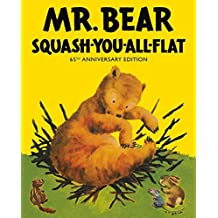 Mr Bear Squash You All Flat by Morrell Gipson (2015-01-01)