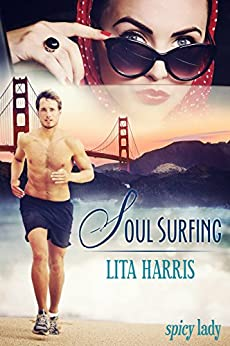 Soul Surfing: Ein Romantic Thriller (Spicy Lady) (German Edition) by [Harris, Lita]