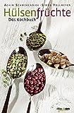 Hülsenfrüchte: Das Kochbuch