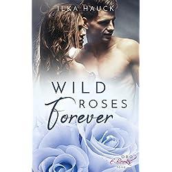 Wild Roses Forever (Roses of Louisville 2)