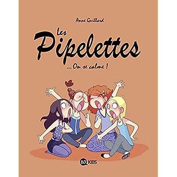 Les Pipelettes, Tome 02: On se calme !