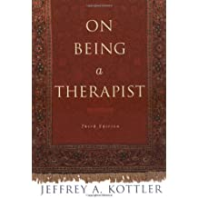 On Being a Therapist (JOSSEY BASS SOCIAL AND BEHAVIORAL SCIENCE SERIES)