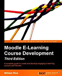 [(Moodle E-Learning Course Development)] [By (author) William Rice] published on (June, 2015)