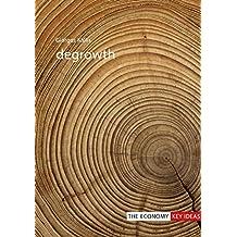 Degrowth (The Economy: Key Ideas) (English Edition)