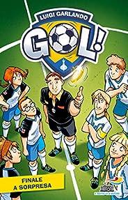 Gol 20 - Finale a sorpresa (Gol!)