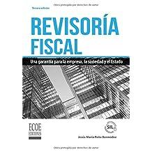 Revisoría fiscal: Una Garantía Para La Empresa, La Sociedad Y El Estado