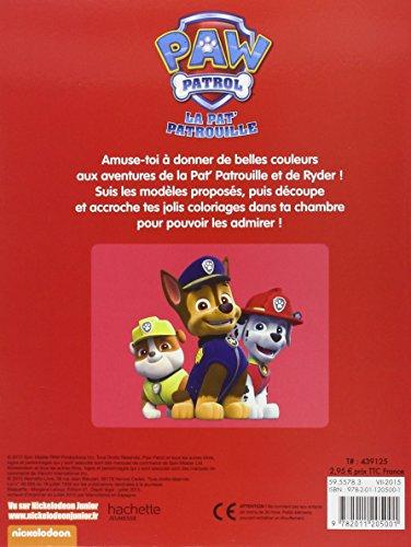 Paw Patrol - La Pat' Patrouille / Mon livre de coloriages
