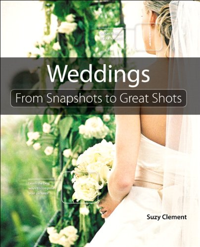 Wedding Photography: From Snapshots To Great Shots por Suzy Clement epub