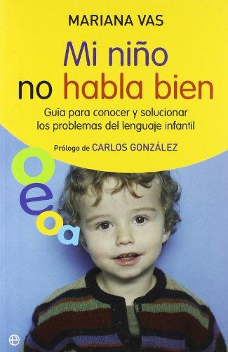 Mi Niño no habla bien (Psicologia Y Salud (esfera)) por Mariana Vas Antunez