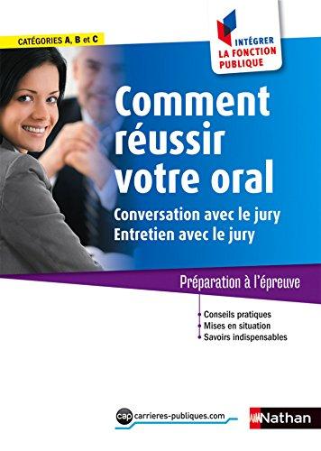 Comment réussir votre oral (Conversatio...